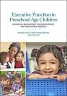 Executive Function in Preschool-Age Children: Integrating Measurement, Nerodevelopment, and Translational Research by American Psychological Association (Hardback, 2016)