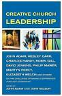 Creative Church Leadership by Charles B. Handy (Paperback, 2004)
