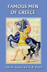 Famous Men of Greece by H. Haaren, John (Paperback, 2006)