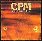 Face in the Mirror by C.F.M./CFM (CD, 2006, Rockadrome)