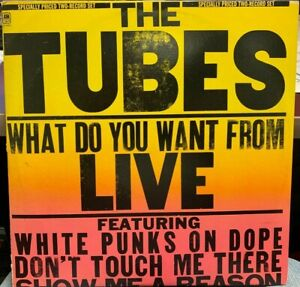The Tubes What Do You Want from Live DOUBLE LP 1978 A&M SP6003 INNERS GATEFOLD