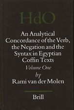 An Analytical Concordance of the Verb, the Negation and the Syntax in Egyptian C