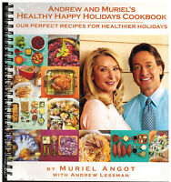 Andrew And Muriel's Healthy Happy Holidays Cookbook - Angot / Lessman Sealed