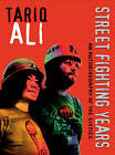 Street-Fighting Years by Tanq Ali (Paperback, 2005)