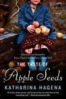 The Taste of Apple Seeds by Katharina Hagena (Paperback / softback, 2014)