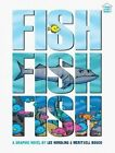 Fishfishfish by Lee Nordling (Hardback, 2015)