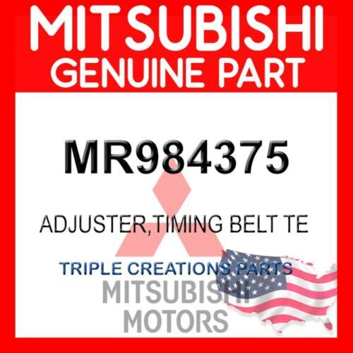 MR984375 ADJUSTER,TIMING BELT TE GENUINE OEM MITSUBISHI OEM