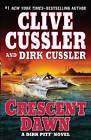 Crescent Dawn by Dirk Cussler, Clive Cussler (Paperback / softback, 2011)