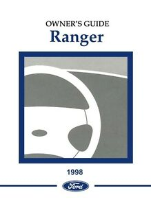 1998 ford ranger owners manual user guide ebay rh ebay com 1998 ford ranger xlt owners manual 1998 ford ranger service manual pdf free download