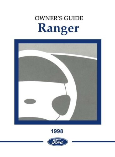 Owner & Operator Manuals 1998 Ford Ranger Owners Manual User Guide ...