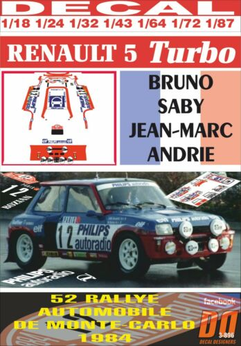 DECAL RENAULT 5 TURBO B.SABY R.MONTECARLO 1984 DnF 01