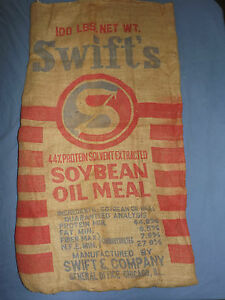 VINTAGE-SWIFT-039-S-SOYBEAN-OIL-MEAL-CHICAGO-ILL-100LBS-LARGE-BURLAP-FEED-SACK