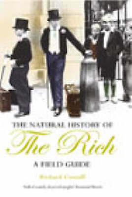 Natural History of the Rich : A Field Guide-ExLibrary