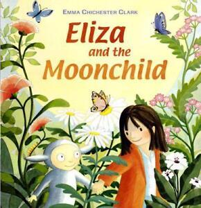 Eliza-And-The-Hijo-de-la-Luna-Por-Emma-Chichester-Clark-Nuevo-Libro-Libre