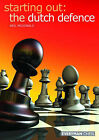 The Dutch Defence by Neil McDonald (Paperback, 2005)