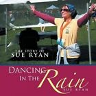 Dancing in the Rain: The Story of Sue Ryan by Sue Ryan (Paperback / softback, 2014)