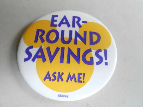"VINTAGE 3"" PROMO PINBACK BUTTON #92161 DISNEY EARROUND SAVINGS"