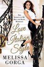 Love Italian Style by Melissa Gorga (Paperback, 2014)