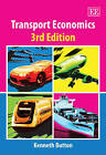 Transport Economics by Kenneth Button (Paperback, 2006)