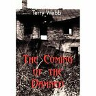 The Coming of the Damned by Terry Webb (Paperback / softback, 2011)