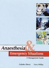 Anaesthesia & Emergency Situations: A Management Guide