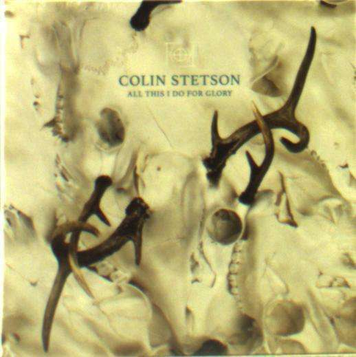 Stetson Colin - All This i Do For Glory Nuevo CD