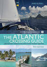 The RCC Pilotage Foundation Atlantic Crossing Guide by Jane Russell (Hardback, 2010)