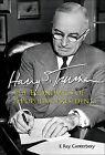 Harry S. Truman: The Economics of a Populist President by E. Ray Canterbery (Hardback, 2014)