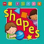 My First Shapes by Anna Award (Board book, 2009)