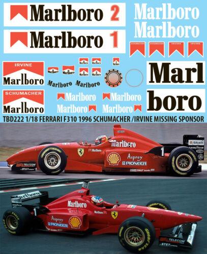 1//18 FERRARI F310 1996 SCHUMACHER IRVINE  SPONSOR DECALS TBDECALS TBD222