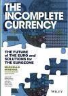 The Incomplete Currency von Marcello Minenna (2016, Gebundene Ausgabe)