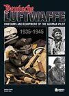 Deutsche Luftwaffe: Uniforms and Equipment of the German Air Force 1935-1945 by Santiago Guillen Gonzalez, Gustavo Cano Munoz (Hardback, 2013)