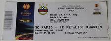 Ticket for collectors EL Rapid Wien Metalist Kharkiv 2012 Austria Ukraine