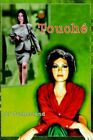 Touche 9780595343034 by JJ Sutherland Paperback