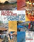 Global Problems and the Culture of Capitalism Plus Mysearchlab with Etext -- Access Card Package by Distinguished Teaching Professor in Anthropology Richard H Robbins (Mixed media product, 2013)