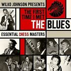 Various Artists - First Time I MET The Blues (chess Blues) CD