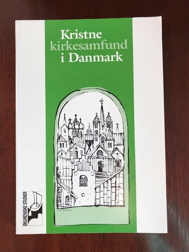 Kristne Kirkesamfund I Danmark, Red: Birgitte larsen og