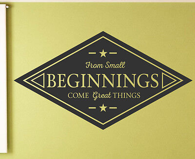 Small Beginnings Vinyl Wall sticker decal quotes