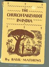 BASIL MATHEWS The Church Takes Root in India Vintage TradePB 1938 Map