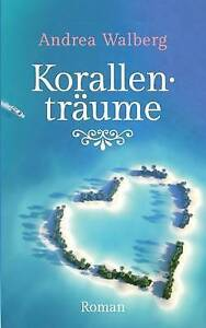 Korallentraume-Paperback-by-Walberg-Andrea-Brand-New-Free-P-amp-P-in-the-UK