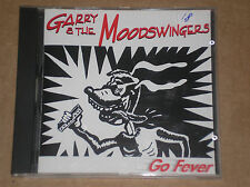 GARRY & THE MOODSWINGERS - GO FEVER - CD COME NUOVO (MINT)