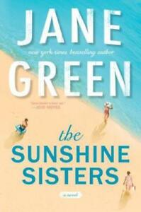 The Sunshine Sisters by Jane Green: New 9780399583315