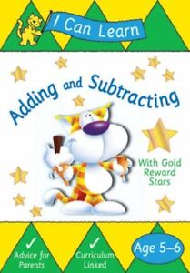 ADDING-AND-SUBTRACTING-I-CAN-LEARN-AGE-5-6-BRAND-NEW-FREEPOST-UK
