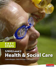 S/NVQ Level 2 Health and Social Care: Easy Steps: Essential Knowledge for Less C
