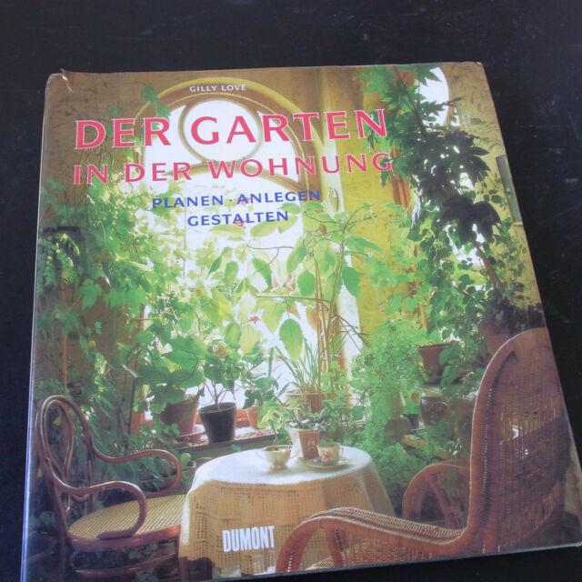 Der Garten in der Wohnung BUCH Planen Anlegen Gestalten ISBN 9783770134014