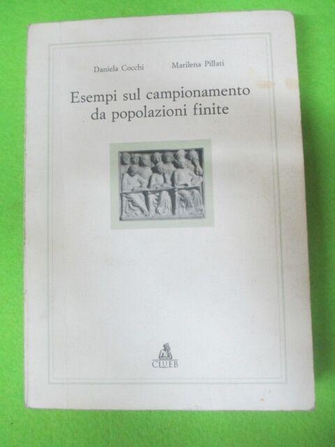 book libro ESEMPI CAMPIONAMENTO POPOLAZIONI INFINITE Pillati Cocchi CLUEB (L7)