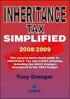 Inheritance Tax Simplified: 2008/2009 by Tony Granger (Paperback)