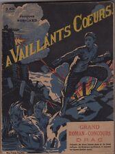 A VAILLANTS COEURS   JACQUES PERICARD   illustrations de Gautier