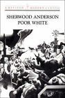 Poor White by Sherwood Anderson (Paperback, 1993)