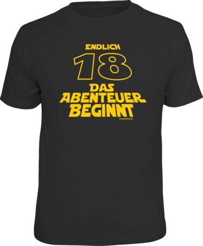 Anniversaire T-Shirt-enfin 18-L/' aventure commence-Fun Shirt Cadeau